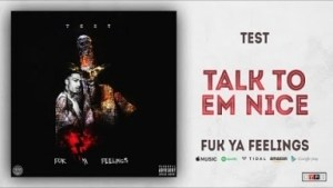 Test - Talk to Em Nice